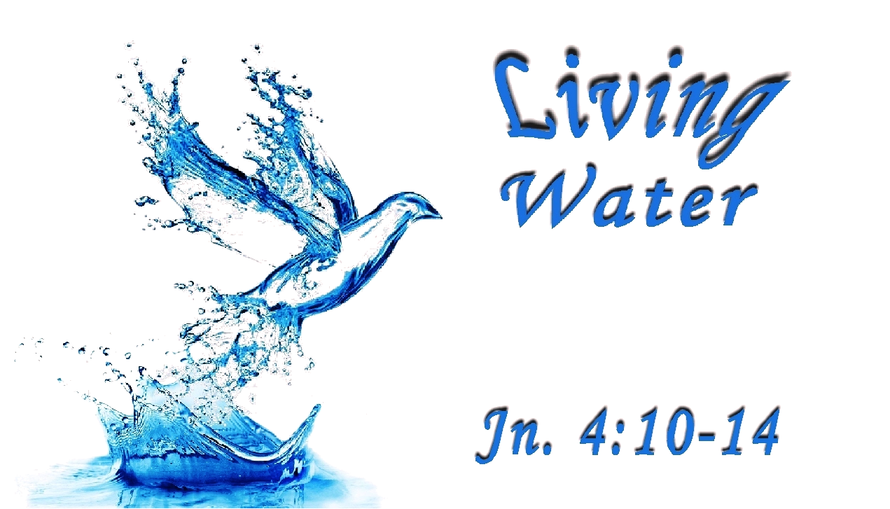 the water of life Refrain water of life, cleanse and refresh us raise us to life in christ jesus 1 all  you who thirst, come to the waters, and you will never be thirsty.